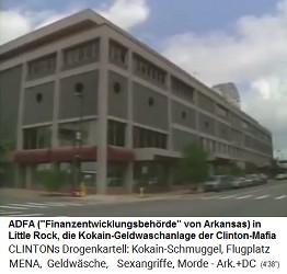 Die ADFA in Little Rock (Arkansas) ist die Kokain-Geldwaschanlage der Clinton-Mafia