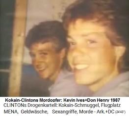 Mordopfer der Clinton-Kokain-Mafia Kevin Ives und Don Henry 23.August 1987