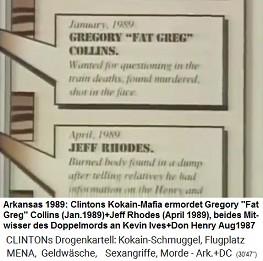 Arkansas 1989: Clintons Kokain-Mafia ermordet auf die Mörder von Ives und Don: Gregory Collins (Jan.1989) und Jeff Rhodes (April 1989)