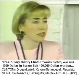 Killary Hillary Clinton 1993 mit 1000 Dollar Investion 99.000 Dollar Profit rausgeholt, bei Tyson-Anwalt James Blair. Sie weiss nicht, woher das Geld kommt
