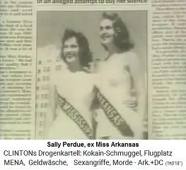 Der Kokain-Gouverneur Bill Clinton wählte sich auch Sally Perdue als Liebelei aus, eine Ex-Miss-Arkansas