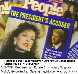 Bei Paula Jones beging der Kokain-Gouverneur Bill Clinton einen Sexangriff und Exhibitionismus, indem er seine Unterhose vor ihr fallenliess. Paula Jones klagte und gewann mit über 800.000 Dollar Schmerzensgeld
