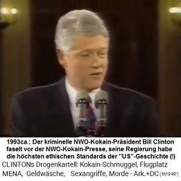 """Der kriminelle NWO-Kokain-Präsident Bill Clinton faselt was von """"ethischen Standards"""""""