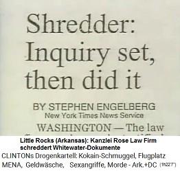Artikel 1993-1994: Die Kanzlei Rose Law Firm schreddert Whitewater-Dokumente