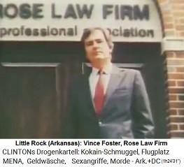 Little Rock (Arkansas): Der Angestellte Vince Foster von der Kanzlei Rose Law Firm wurde Rechtsberater des Weissen Hauses