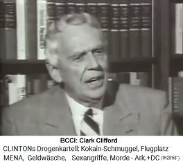Clark Clifford von der hochkrimninellen BCCI, die 1991 zusammenbricht