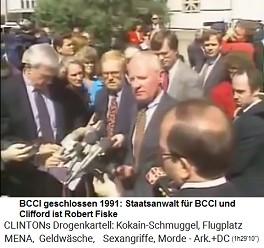 Was für ein Zufall: Als die BCCI 1991 geschlossen wird, wird Fiske der Sonderstaatsanwalt für die BCCI und Clifford - der schützt doch schon die Täter von Whitewater!v