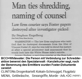 """Die Geheimhaltung wird nun auf """"allerhöchste Stufe"""" gefahren, und deswegen werden haufenweise Dokumente zerstört: Die Whitewater-Schredder-Mafia benennt einen """"Ermittler"""", der alle Foster-Dokumente zerstören lässt"""