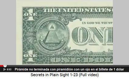 El billete de 1 dólar con una pirámide                         incompleta con 13 escalones y con el piramidión                         con un ojo