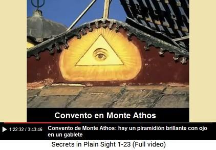 En el convento de Monte                                           Athos hay un piramidión                                           brillante con ojo en un                                           gablete